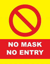 Health & Safety Flyers - No Mask No Entry