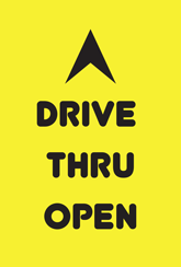 Pre-Made Drive Thru Open Signs A-Frame